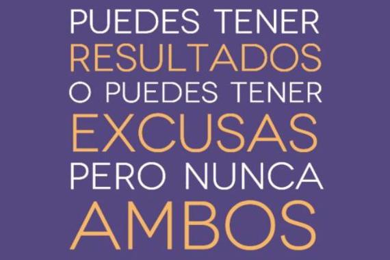 excusas vs resultados